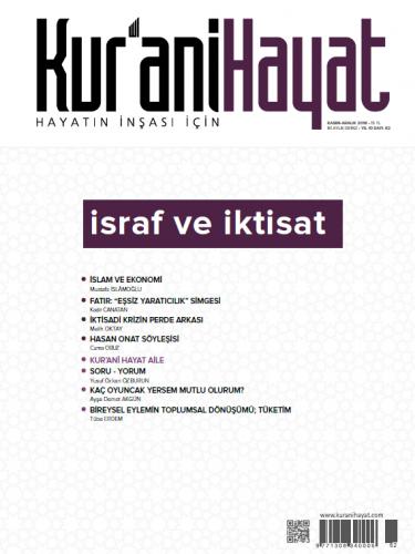 Kur'ani Hayat Dergisi/İsraf ve İktisat/Kasım-Aralık 2018 62.Sayı ve Çocuk Eki