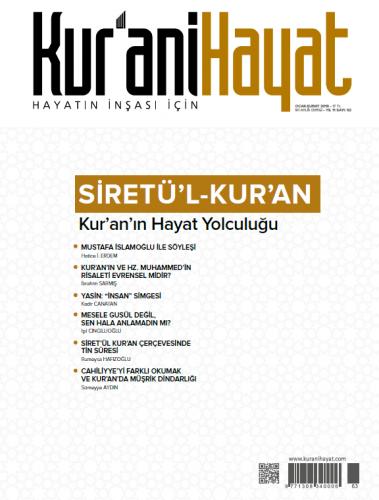 Kur'ani Hayat Dergisi/Siretü'l Kur'an-Kur'an'ın Hayat Yolculuğu/Ocak-Şubat 2019 63.Sayı ve Çocuk Eki