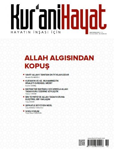Kur'ani Hayat Dergisi/Allah Algısından Kopuş/Mart-Nisan 2019 64.Sayı ve Çocuk Eki