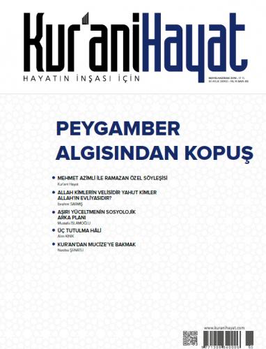 Kur'ani Hayat Dergisi/Peygamber Algısından Kopuş/Mayıs-Haziran 2019 65