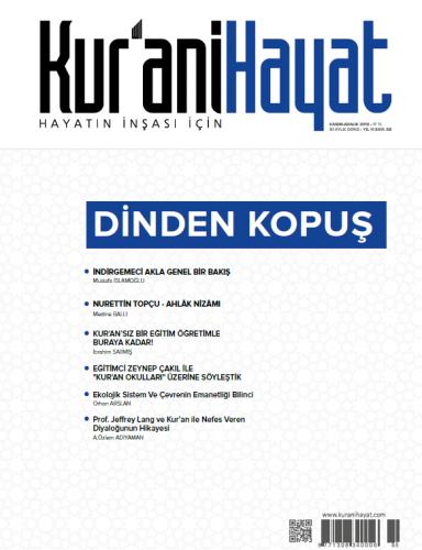 Kur'ani Hayat Dergisi/Dinden Kopuş/Kasım-Aralık 2019 68.Sayı ve Çocuk