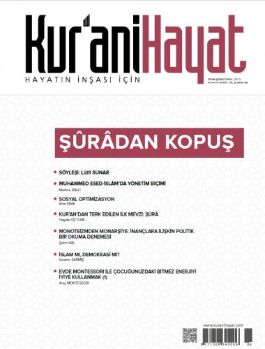 Kur'ani Hayat Dergisi/Şûrâdan Kopuş/Ocak-Şubat 2020 69.Sayı ve Çocuk Eki