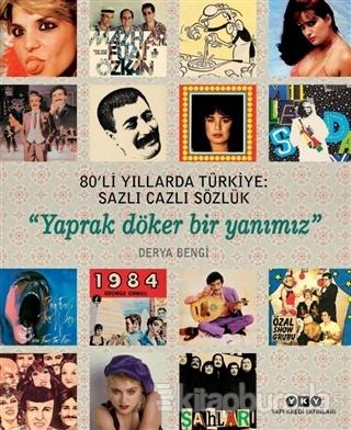 80'li Yıllarda Türkiye: Sazlı Cazlı Sözlük (Ciltli)