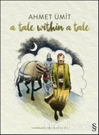 A Tale Within a Tale Ahmet Ümit