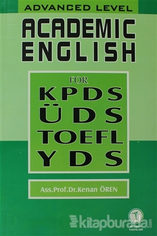 Academic English for KPDS ÜDS TOEFL YDS