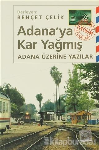 Adana'ya Kar Yağmış