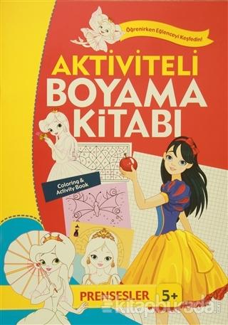 Aktiviteli Boyama Kitabı 5 Yaş - Prensesler Turuncu Kitap