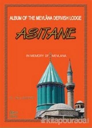 Album of the Mevlana Dervish Lodge Asitane