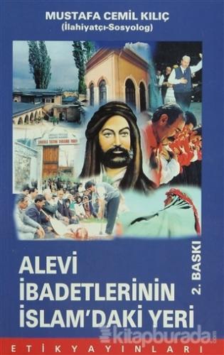 Alevi İbadetlerinin İslam'daki Yeri
