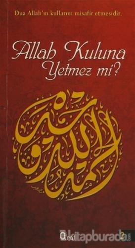 Allah Kuluna Yetmez mi? - %25 indirimli  - Kolektif - Araf Yayınları