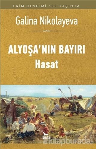Alyoşa'nın Bayırı - Hasat