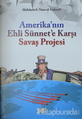 Amerika'nın Ehli Sünnet'e Karşı Savaş Projesi