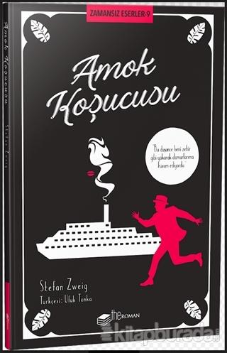 Amok Koşucusu - Zamansız Eserler 9 Stefan Zweig
