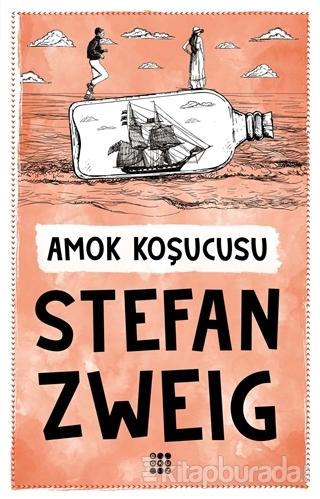 Amok Koşucusu Stefan Zweig