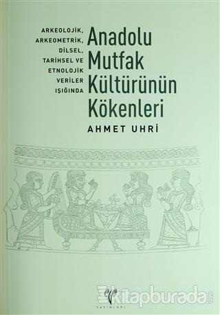 Anadolu Mutfak Kültürünün Kökenleri