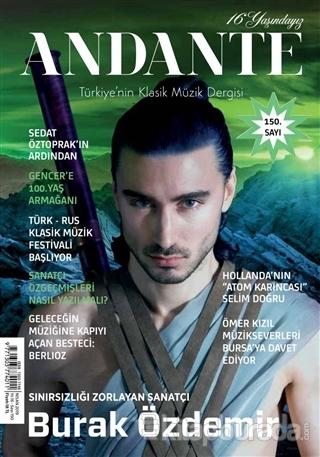 Andante Müzik Dergisi Yıl: 16 Sayı: 150 Nisan 2019