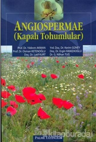 Angiospermae - Kapalı Tohumlular