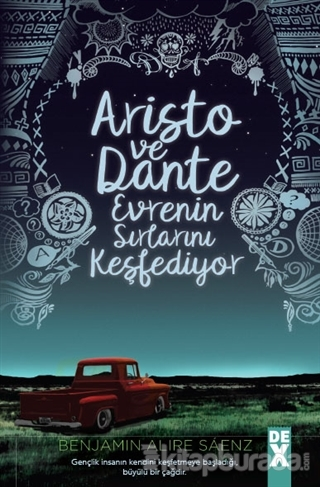 Aristo ve Dante Evrenin Sırlarını Kesfediyor