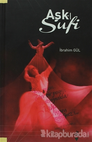 Aşk-ı Sufi (Ciltli)