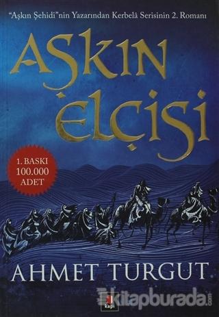 Aşkın Elçisi Aşkın Sehidi'nin Yazarından Kerbela Serisinin 2. Romanı -