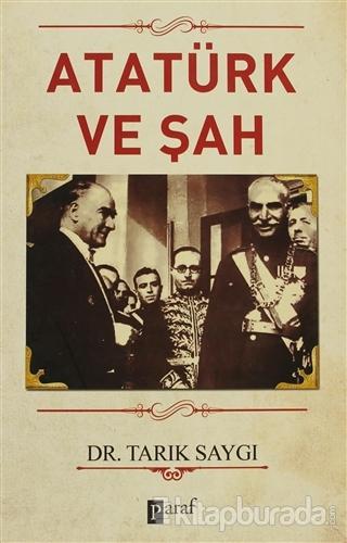 Atatürk ve Şah