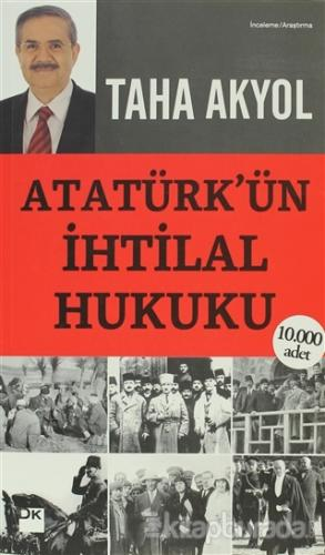Atatürk'ün İhtilal Hukuku