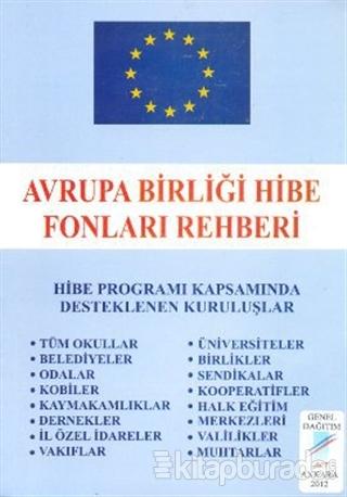 Avrupa Birliği Hibe Fonları Rehberi %15 indirimli Hüseyin Karababa