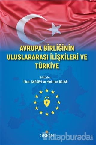 Avrupa Birliği Uluslararası İlişkileri ve Türkiye