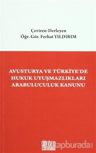 Avusturya ve Türkiye'de Hukuk Uyuşmazlıkları Arabuluculuk Kanunu