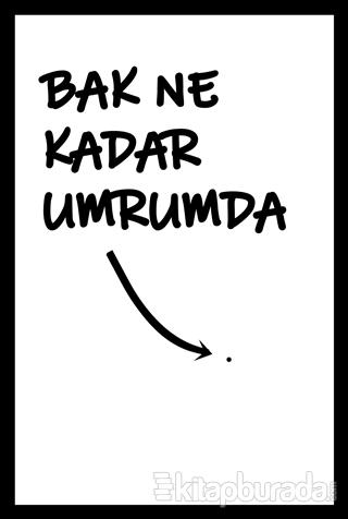 Bak Ne Kadar Poster