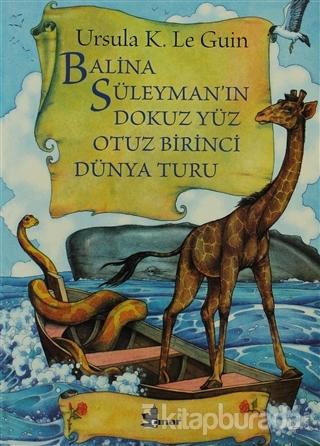 Balina Süleyman'ın Dokuz Yüz Otuz Birinci Dünya Turu