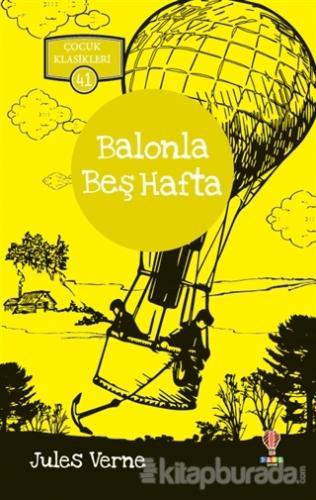 Balonla Beş Hafta - Çocuk Klasikleri 41