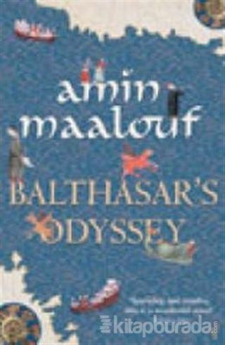 Balthasar's Odyssey (Ciltli)