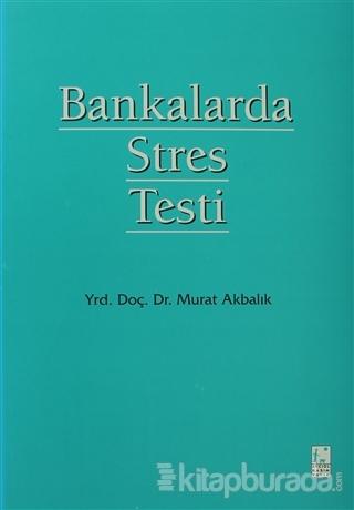 Bankalarda Stres Testi