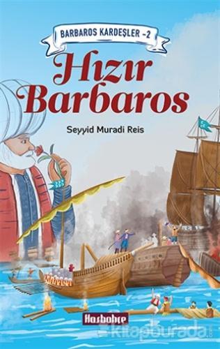Barbaros Kardeşler 2 - Hızır Barbaros