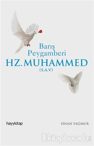 Barış Peygamberi Hz.Muhammed (S.A.V)