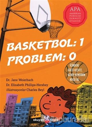 Basketbol: 1 Problem: 0