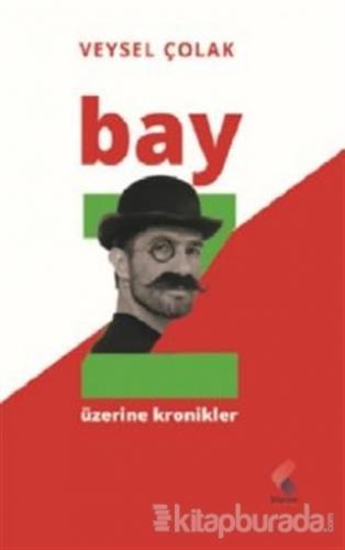 Bay Z Üzerine Kronikler