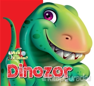 Ben Kimim? - Dinozor