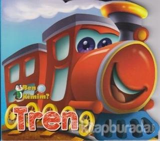 Ben Kimim? - Tren