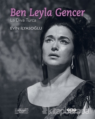 Ben Leyla Gencer (Ciltli)