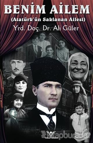 Benim Ailem - Atatürk'ün SaklananAilesi