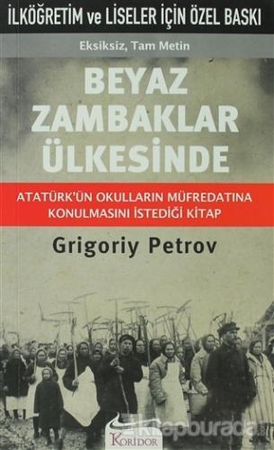 Beyaz Zambaklar Ülkesinde - %32 indirimli  - Grigoriy Petrov - Koridor