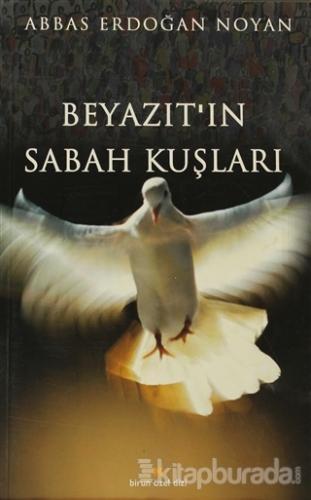 Beyazıt'ın Sabah Kuşları