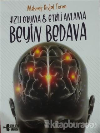 Beyin Bedava - Hızlı Okuma Etkili Anlama