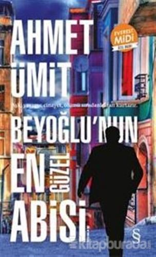 Beyoğlu'nun En Güzel Abisi (Midi Boy) Ahmet Ümit