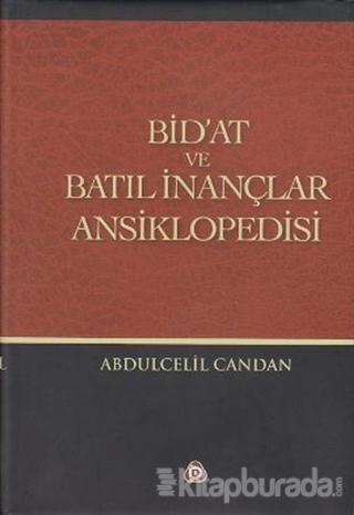 Bid'at ve Batıl İnançlar Ansiklopedisi (Ciltli)