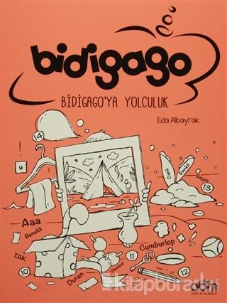 Bidigago: Bidigago'ya Yolculuk