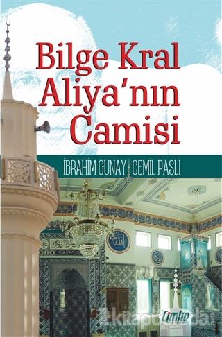 Bilge Kral Aliya'nın Camisi