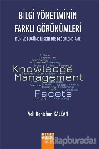 Bilgi Yönetiminin Farklı Görünümleri